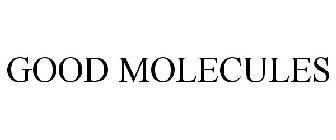 Good_Molecules